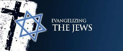 evangelizing the jews